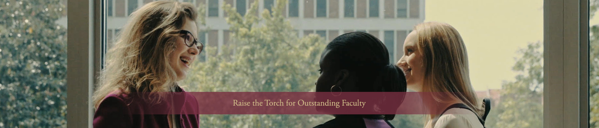 Raise the Torch for Outstanding Faculty